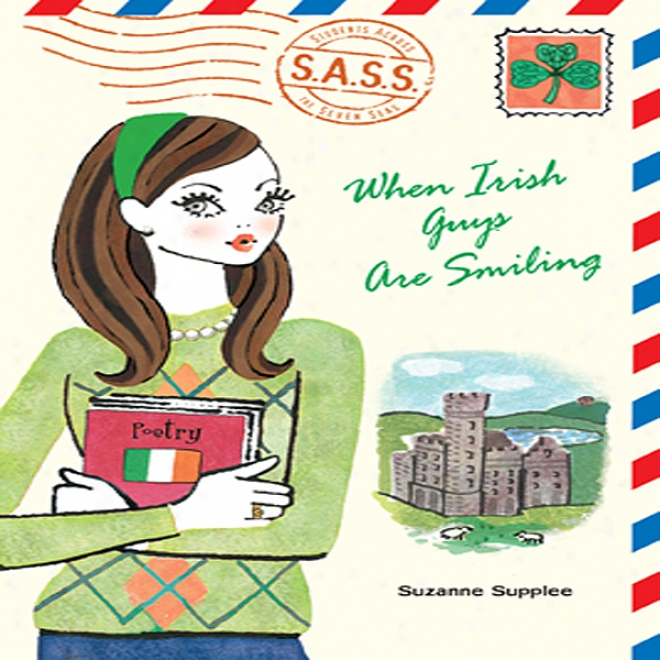 When Irish Guys Are Smiling: S.a.s.s. (unabridged)