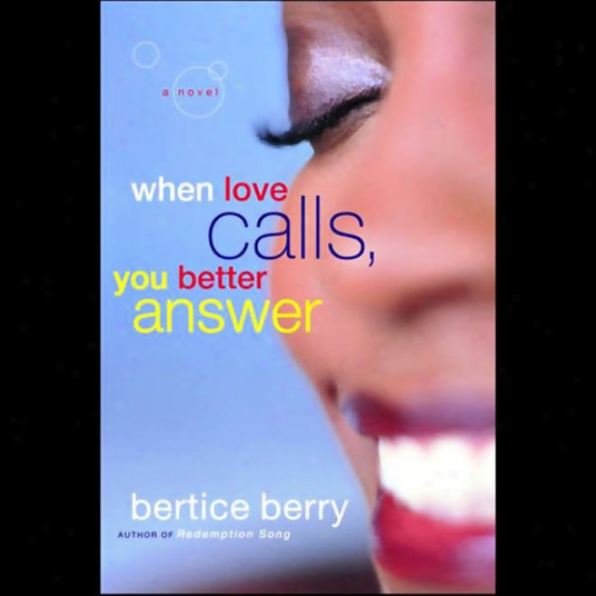 When Love Calls, You Bettter Answef (unabridged)