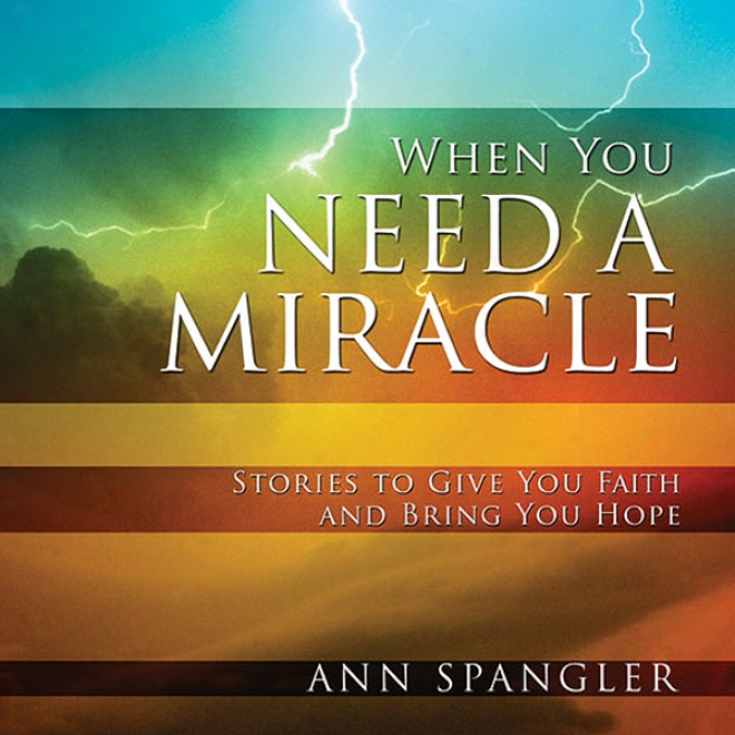 When You Need A Miracle: Daily Readings (unabridged)