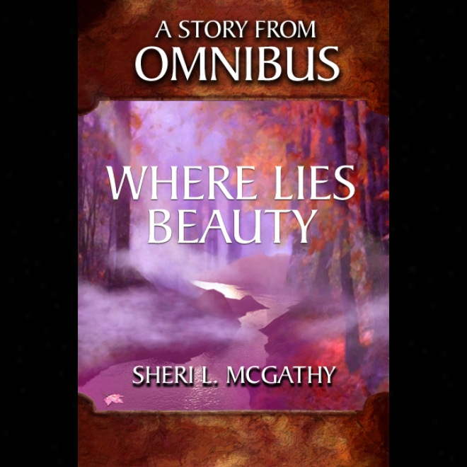 Where Lies Comeliness (unabridged)