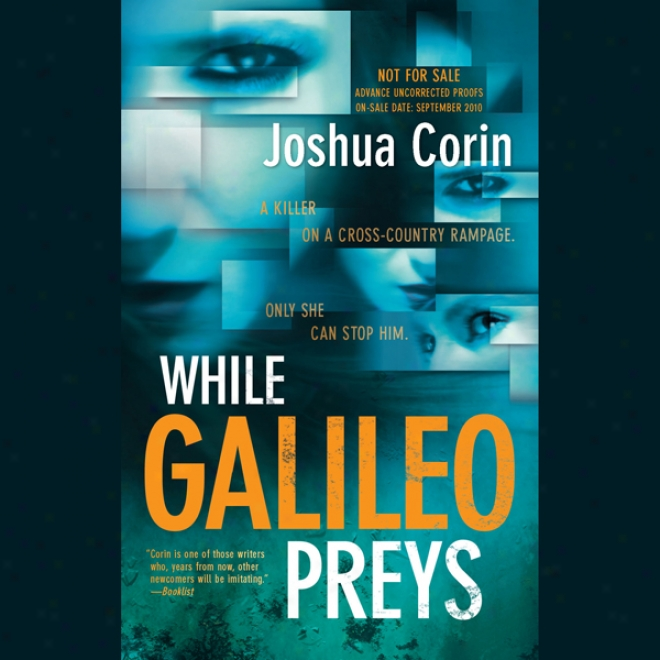 While Galileo Preys (unabridged)