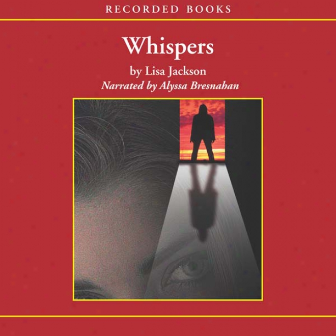 Whispers: A Novel (unabridged)