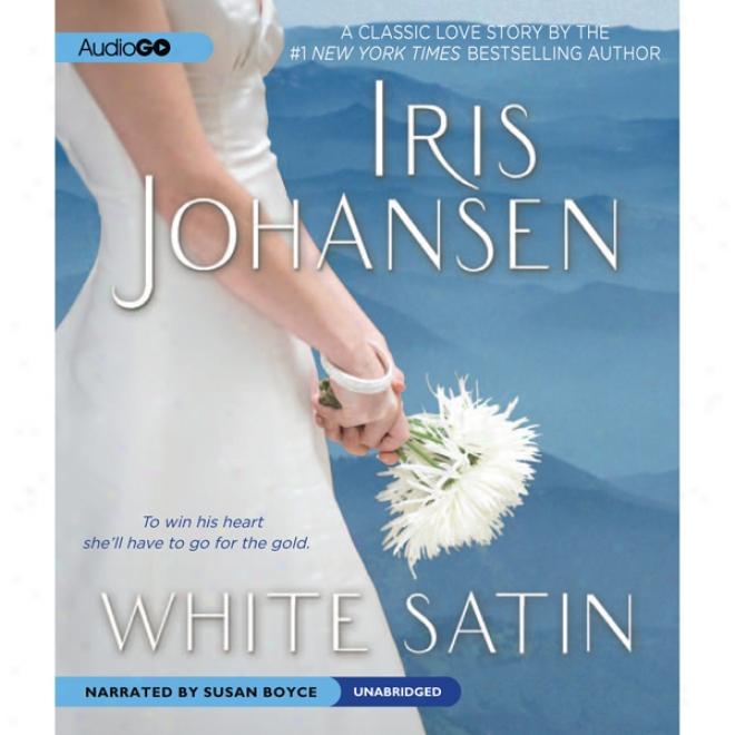 White Satin (unabridgedd)
