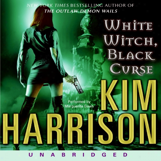 White Witch, Black Curse: The Hollows, Book 7 (unabridged)
