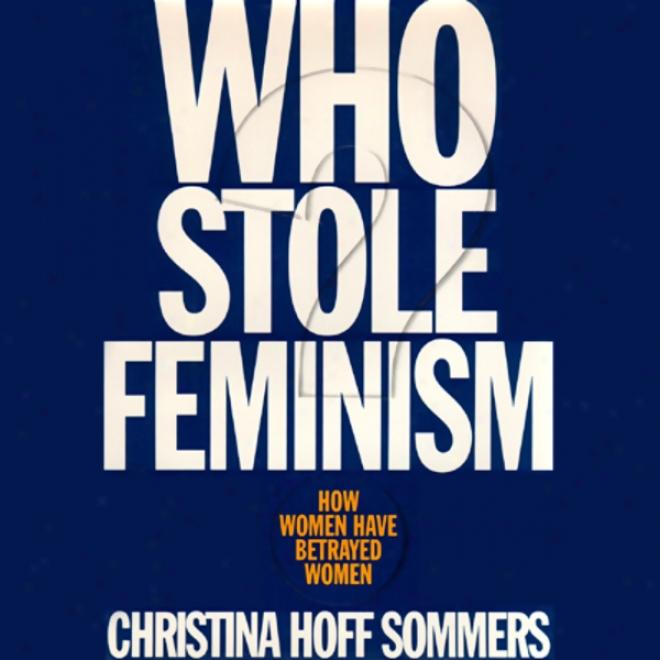 Who Stole Feminism? (unabridged)