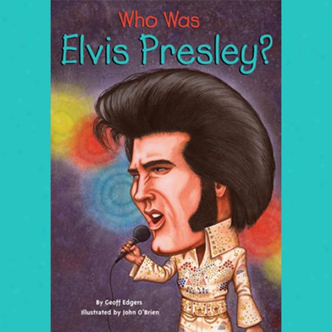 Who Was Elvus Presley? (unabridged)