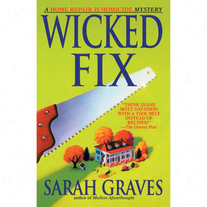 Wicked Fix (unabridged)