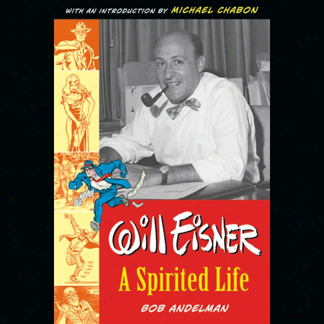 Will Eisner: A Spirited Life (unabridged)