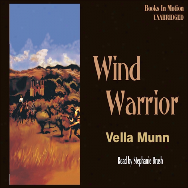 Wind Warriorr (unabridged)