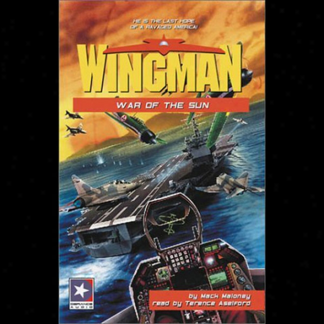 Wingman #10: War Of The Sun
