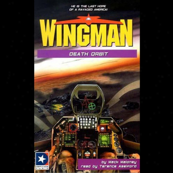 Wingman #13: Death Orbit