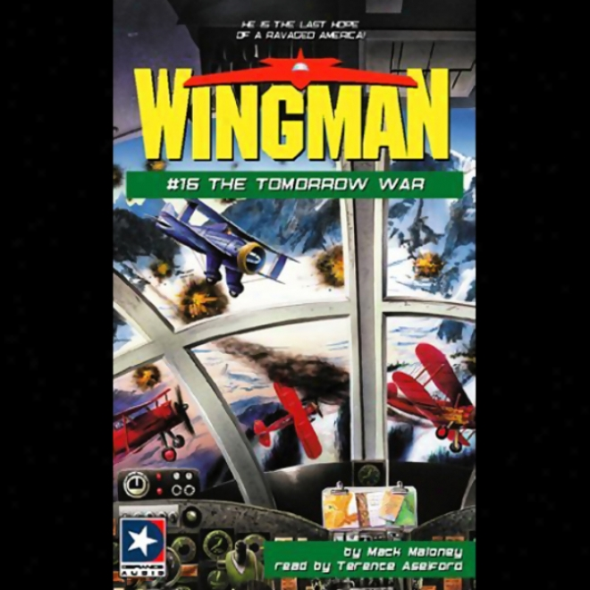 Wingman #16: The Tomorrow War