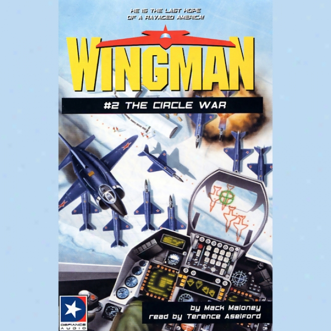 Wingman #2: The Circle War
