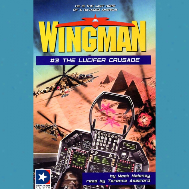 Wingman #3: The Lcufer Crusade