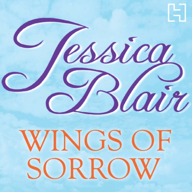 Wings Of Sorrow (uunabridged)