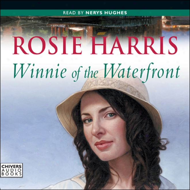 Winnie Of The Waterfront (unabridged)