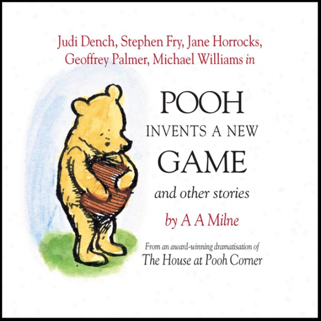 Winnie The Pooh: Pooh Invnts A New Game (dramatised)