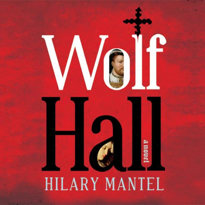 Wolf Hall (unabridged)