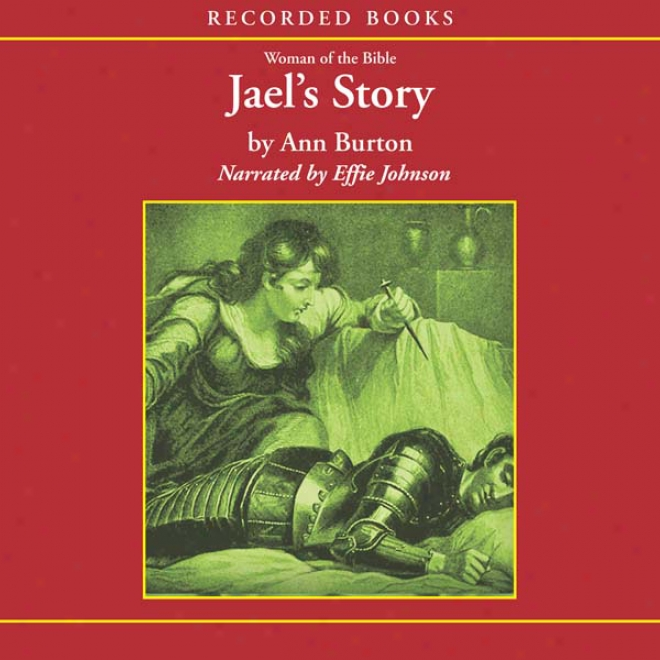 Women Of The Bible: Jael's Story (unabridged)