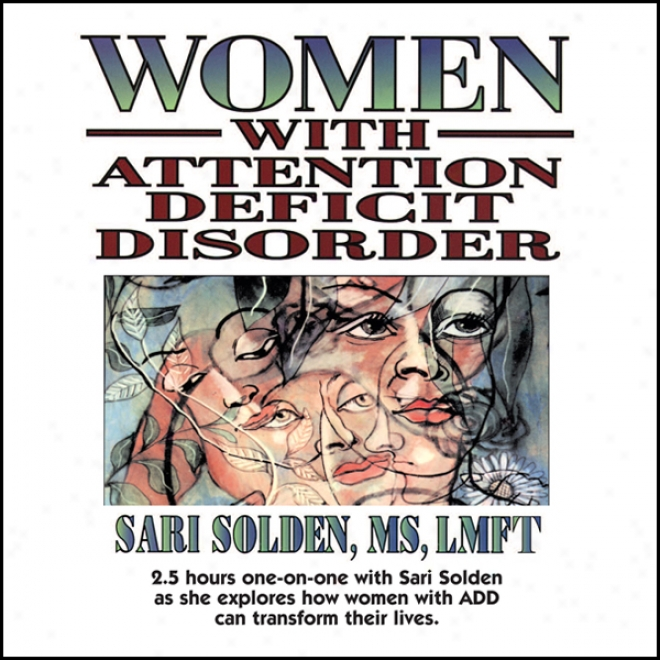 Women Wuth Attention Deficit Disorder