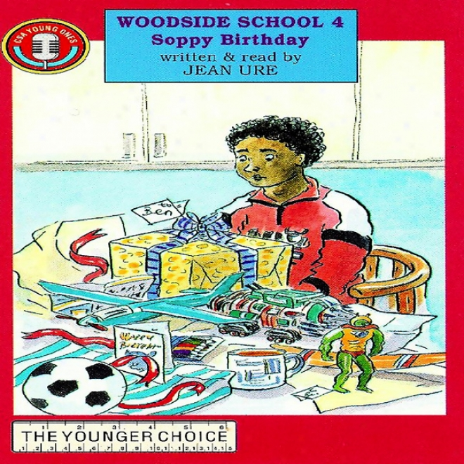 Woodside Schokl 4: Soppy Birthday (unabtidged)