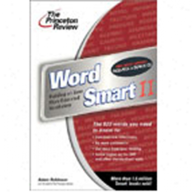 Word Smart Ii: Building An Even More Edcuated Vocabulary