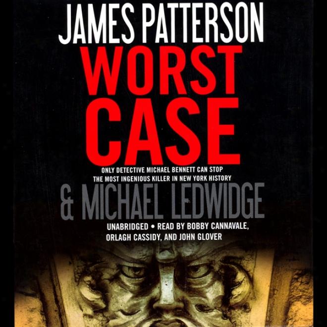 Worst Case (unabridged)