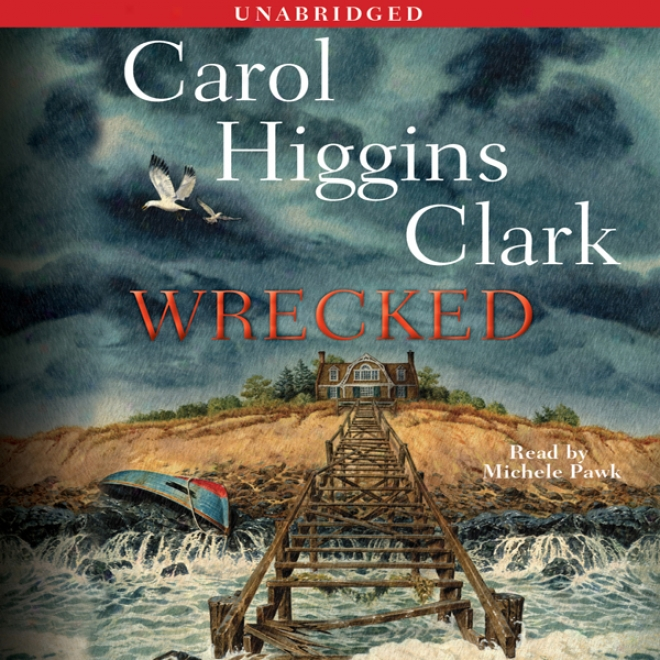 Wrecked: A Regan Reilly Mystery (unabeidged)