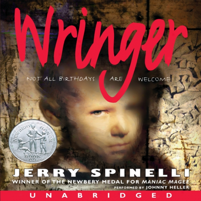 Wringeer (unabridged)