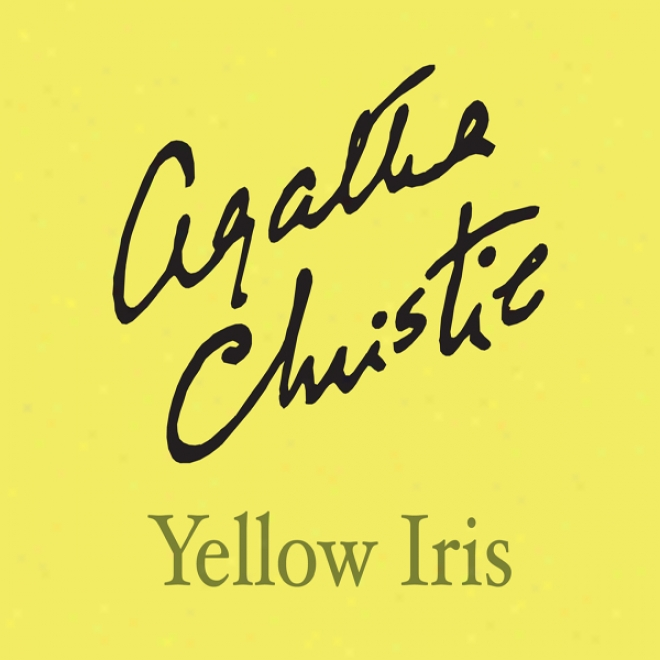 Yellow Iris (unabridged)