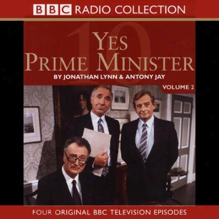 Yes Prime Minister: Volum 2