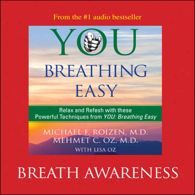 You: Breathing Easy: Breath Awarensss (unabridged)
