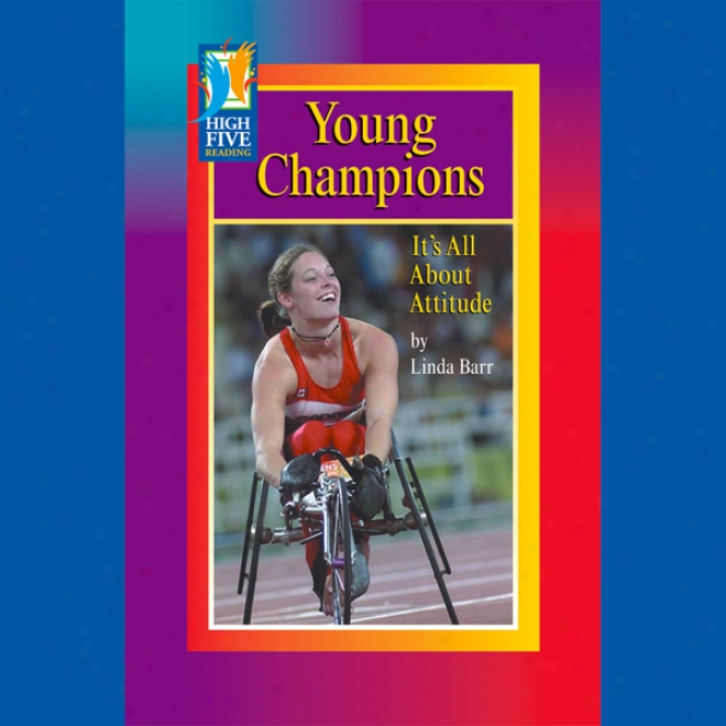 Youthful Champions: It's All About Attitude