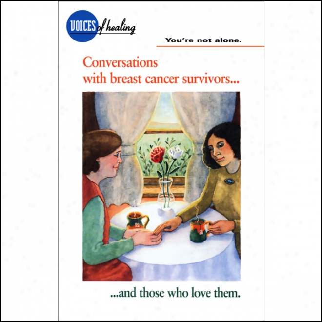 You're Not Alone: Conversations With Breast Cancer Survivors And Those Who Love Them (unabridged)