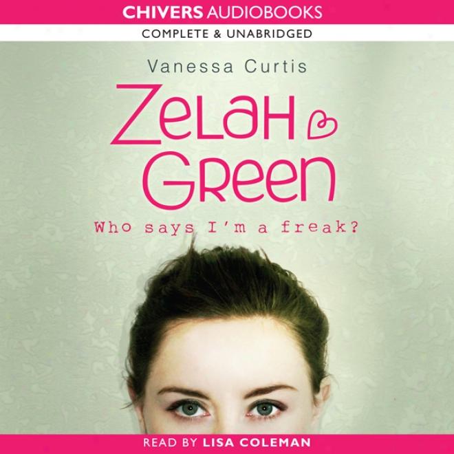 Zelah Green (unabridged)