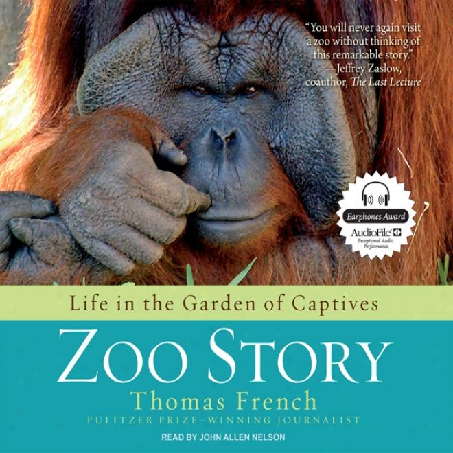 Zoo Falsehood: Life In The Garden Of Captives (unabridged)