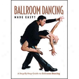 Ballroom Dancing Made Easy Dvd