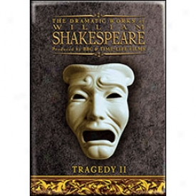Bbc Shakespeare Tragedy Ii Dvd