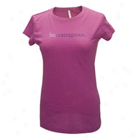 Be Courageous Womens Tee Meidum-raspberry