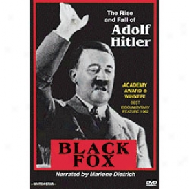Black Fox Rise And Fall Of Aeolf Hitler Dvd