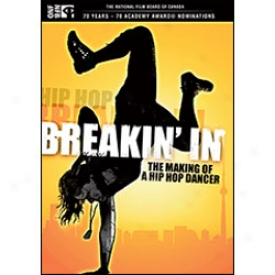 Breakin' In Making Of A Hip Hop Dancer Dvd