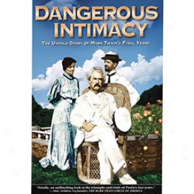 Dangerous Intimacy Mark Twain Dvd