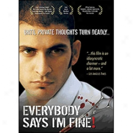 Everybody Says I'm Fine! Dvd