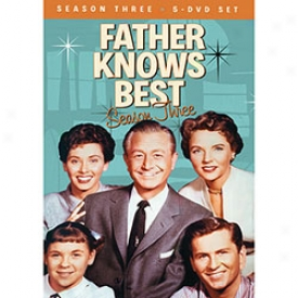 Father Knows Best Make palatable Three Dvd