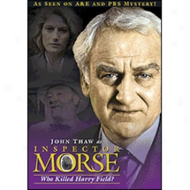 Inspector Morse Who Killed Harry Field? Dvd
