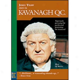 Kavanagh Qc. Mute Of Malice Dvd