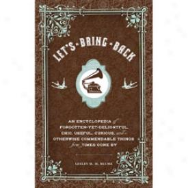 Let's Bring Baack Book Book
