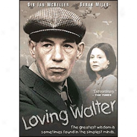 Loving Walter Dvd