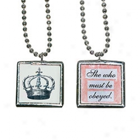She Who Must Br Oryed Pendant Necklace