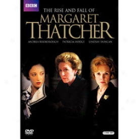 The Rise And Fall Of Margaret Thatcher Dvd